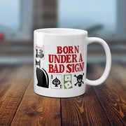 Bluescentric Born Under A Bad Sign 11 Oz Coffee Mug