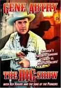 The Big Show , Gene Autry