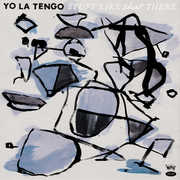 Stuff Like That There , Yo La Tengo
