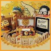 Mister Mellow , Washed Out