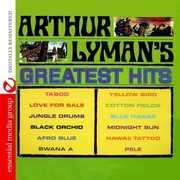 Arthur Lyman's Greatest Hits , Arthur Lyman