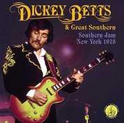 Southern Jam: New York 1978 , Dickey Betts