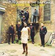 I Learned The Hard Way , Sharon Jones