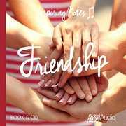 Friendship: Inspiring Notes