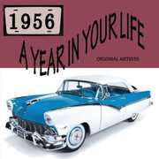 Year in Your Life 1956 , Various Artists
