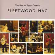 Very Best of Peter Green's Fleetwood Mac [Import] , Fleetwood Mac