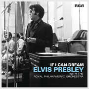 If I Can Dream: Elvis Presley with the Royal Philharmonic Orchestra , Elvis Presley