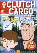 Clutch Cargo: Volume 2