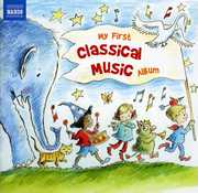 My First Classical Music Album /  Various , Various Artists
