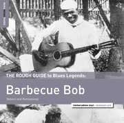 Rough Guide To Barbecue Bob , Barbecue Bob