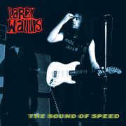 The Sound Of Speed , Larry Wallis