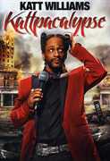 Katt Williams: Kattpacalypse , Katt Williams