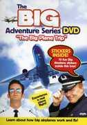 The Big Adventure Series: The Big Plane Trip
