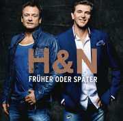 Fruher Oder Spater [Import] , H&N