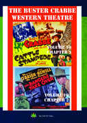 "The Buster Crabbe Western Theatre: Volume 10 , Larry ""Buster"" Crabbe"