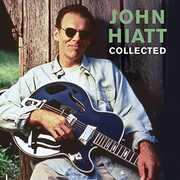 Collected [Import] , John Hiatt
