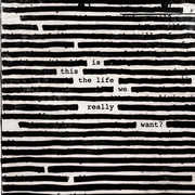 Is This The Life We Really Want? [Explicit Content] , Roger Waters