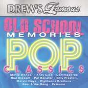 Old School Memories - Pop Classics , Drew's Famous