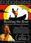 Rocking the Boat: Musical Conversation & Journey , Delbert McClinton