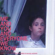 Me & You & Everyone We Know (Score) (Original Soundtrack) , Michael Andrews