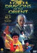 Dragons of the Orient , Jet Li