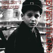 Everything , Shelley's Children