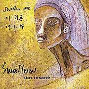 Sun Insane [Import] , Swallow