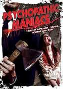 Psychopathic Maniacs: Tales Ofdepravity Sadism
