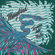 Turning Into Water , Maybird