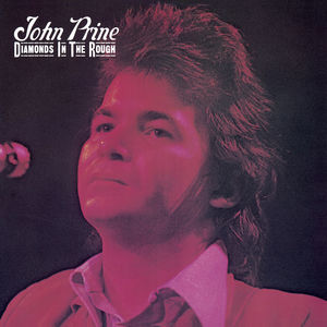 Diamond In The Rough , John Prine