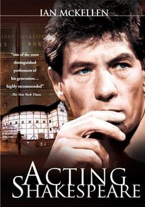 Acting Shakespeare , Ian McKellen