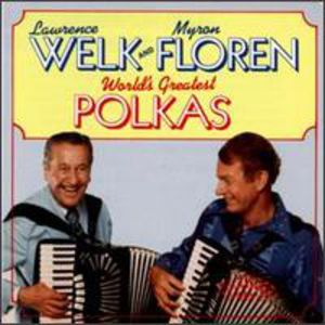 World's Greatest Polkas , Lawrence Welk