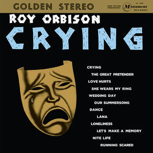 Crying , Roy Orbison