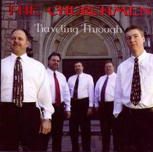 Traveling Through , The Churchmen