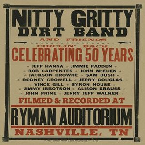 Circlin' Back-Celebrating 50 Years , The Nitty Gritty Dirt Band