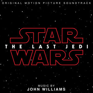 Star Wars: Episode VIII: The Last Jedi (Original Motion Picture Soundtrack) , John Williams