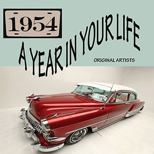 Year in Your Life 1954 /  Various , Various Artists