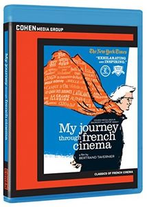 My Journey Through French Cinema , Bertrand Tavernier