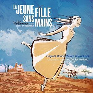 La Jeune Fille Sans Main (The Girl Without Hands) (Original Motion Picture Soundtrack) , Olivier Mellano