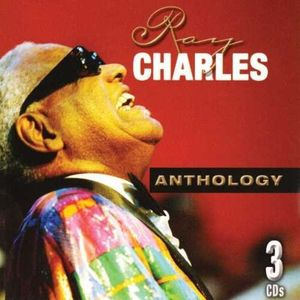 Anthology , Ray Charles