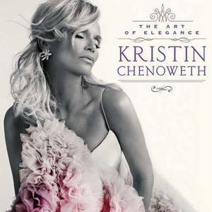 The Art Of Elegance , Kristin Chenoweth