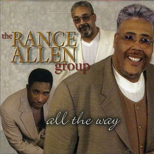 All the Way , Rance Allen