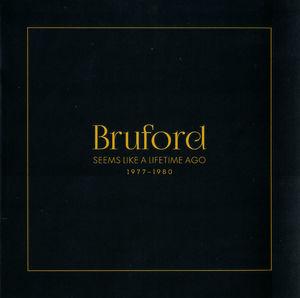 Seems Like A Lifetime Ago [Import] , Bill Bruford