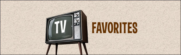 TV Favorites Order Today