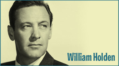 William Holden Films Order Today