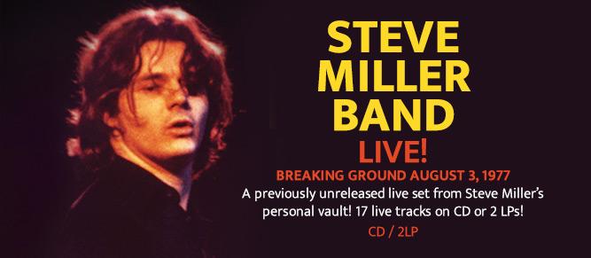 Steve Miller Band - Live! Breaking Ground