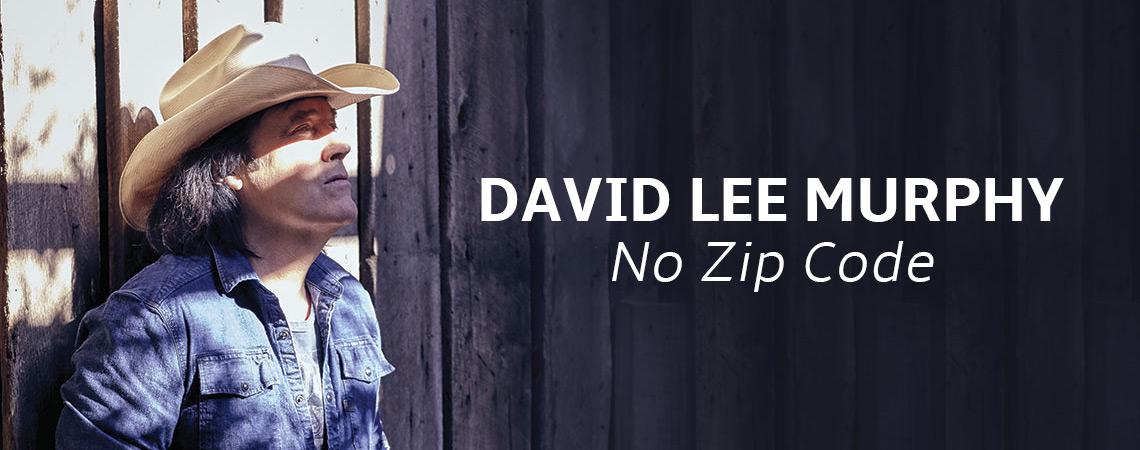 David Lee Murphy : No Zip Code