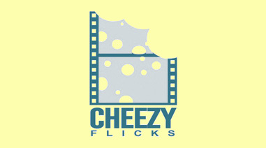 Cheezy Flicks