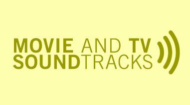 Movie and TV Soundtracks