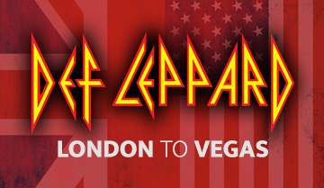 Def Leppard - London To Vegas
